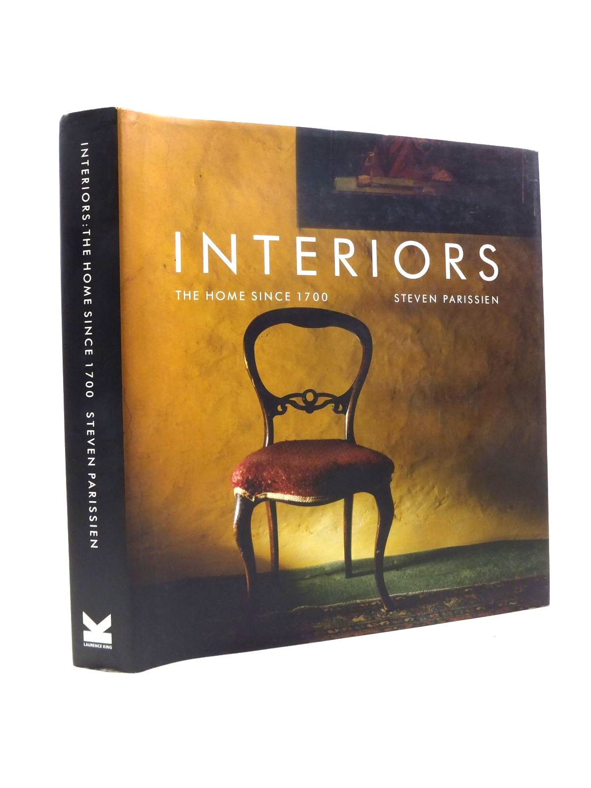 Photo of INTERIORS THE HOME SINCE 1700 written by Parissien, Steven published by Laurence King Publishing (STOCK CODE: 1208577)  for sale by Stella & Rose's Books
