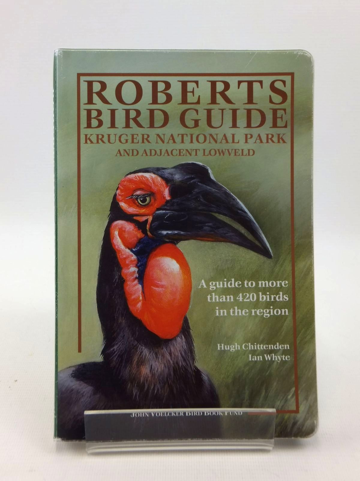 Photo of ROBERTS BIRD GUIDE KRUGER NATIONAL PARK AND ADJACENT LOWVELD written by Chittenden, Hugh<br />Whyte, Ian illustrated by Upfold, Guy published by John Voelcker Bird Book Fund (STOCK CODE: 1208630)  for sale by Stella & Rose's Books