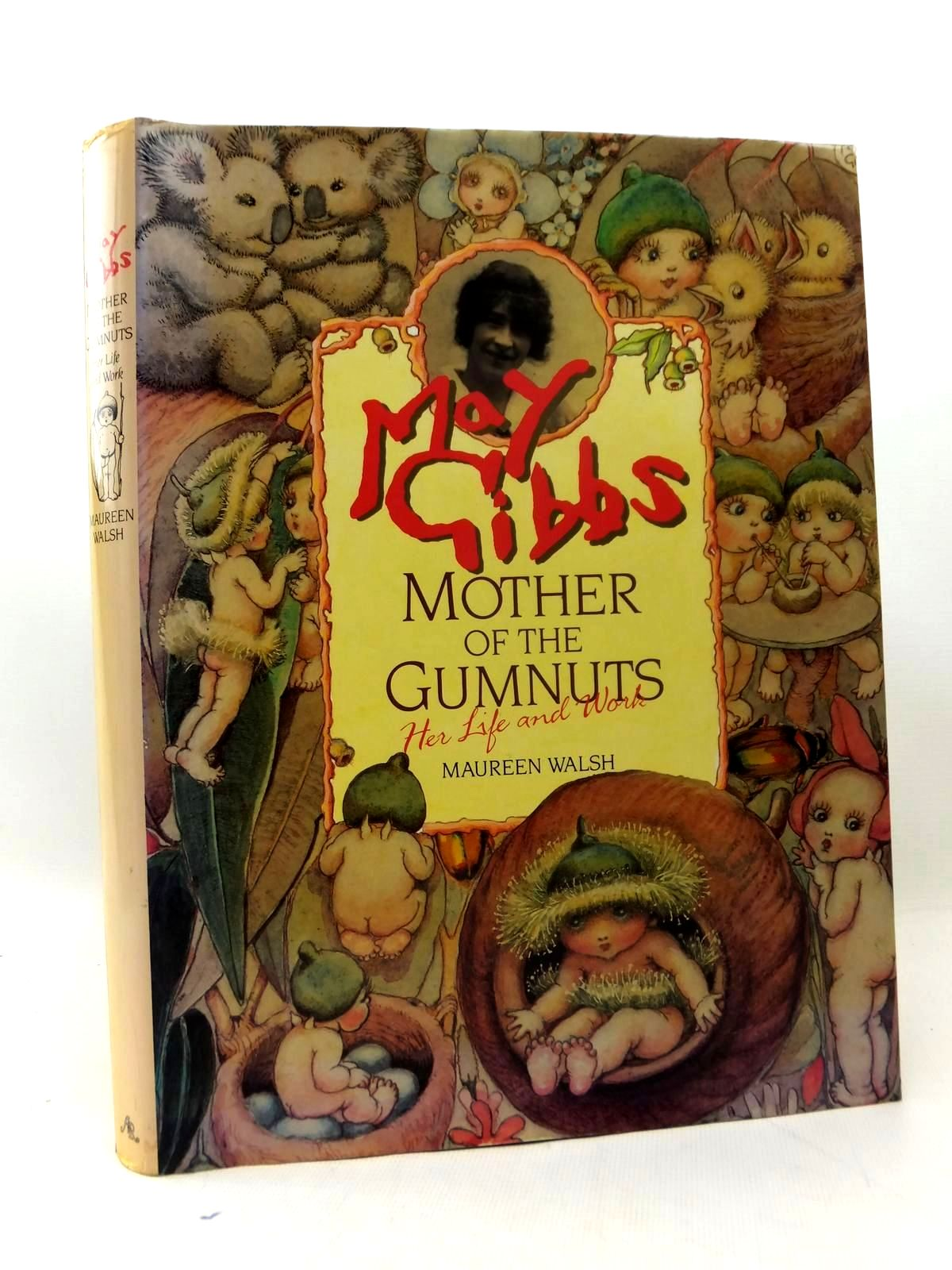 Photo of MAY GIBBS MOTHER OF THE GUMNUTS - HER LIFE AND WORK- Stock Number: 1208664