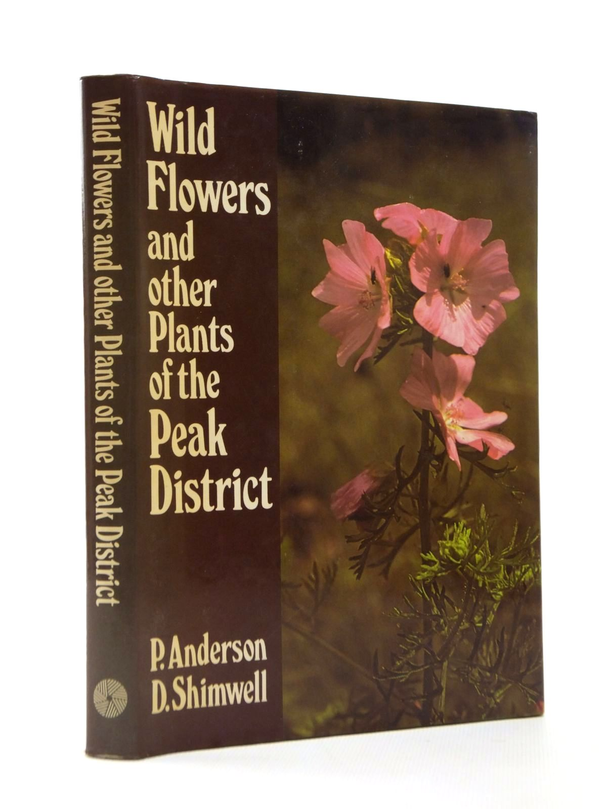 Photo of WILD FLOWERS AND OTHER PLANTS OF THE PEAK DISTRICT written by Anderson, Penny