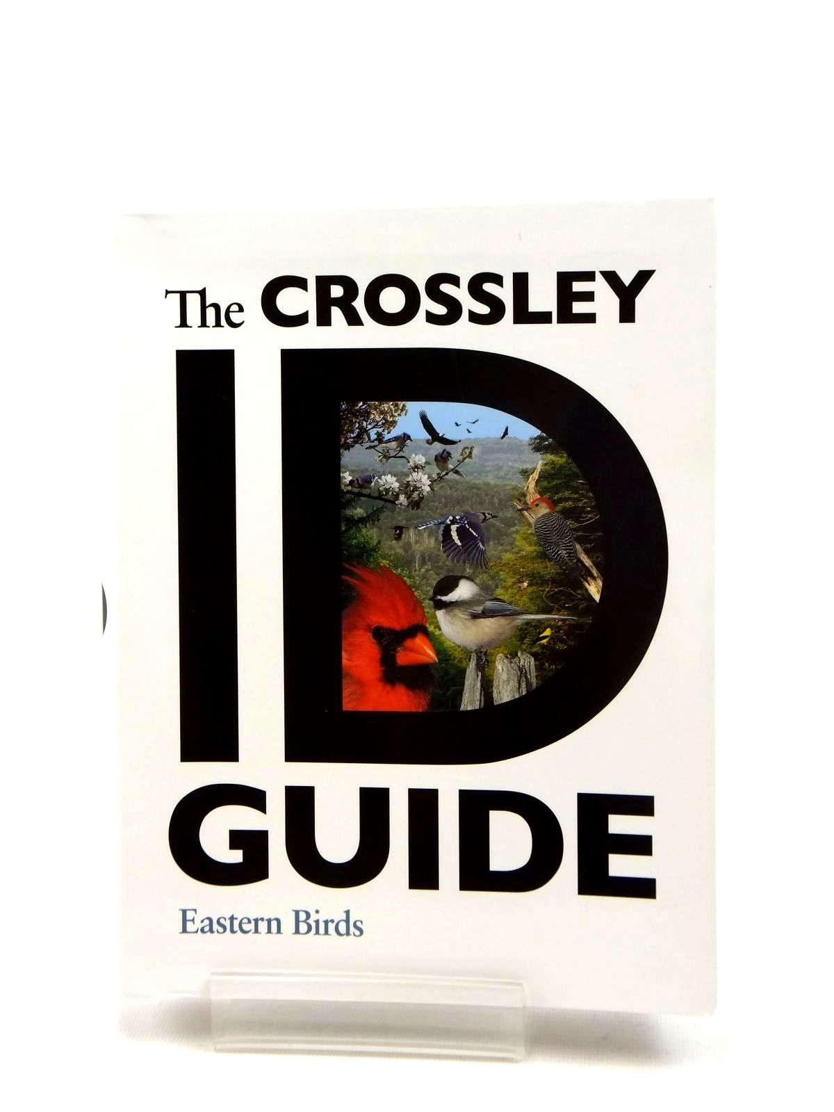 Photo of THE CROSSLEY ID GUIDE EASTERN BIRDS written by Crossley, Richard illustrated by Crossley, Richard published by Princeton University Press (STOCK CODE: 1208771)  for sale by Stella & Rose's Books