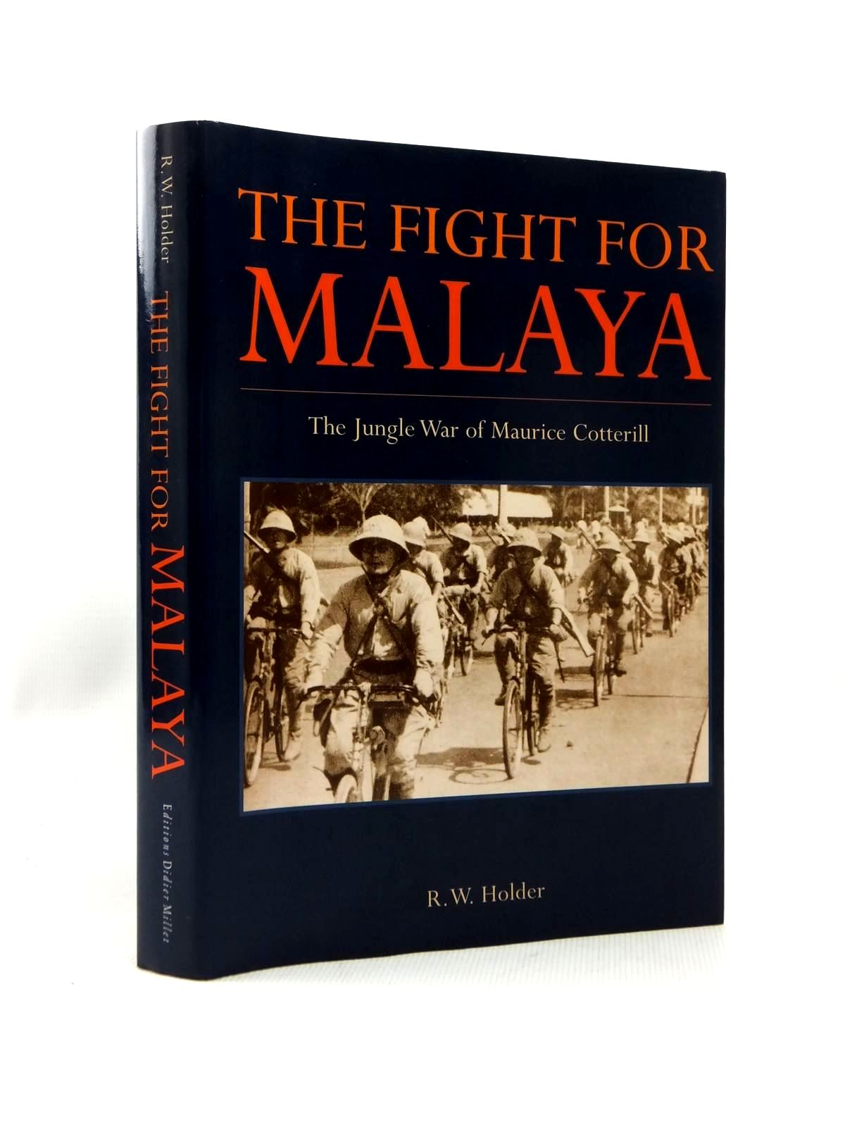 Photo of THE FIGHT FOR MALAYA written by Holder, R.W. published by Editions Didier Millet (STOCK CODE: 1208878)  for sale by Stella & Rose's Books