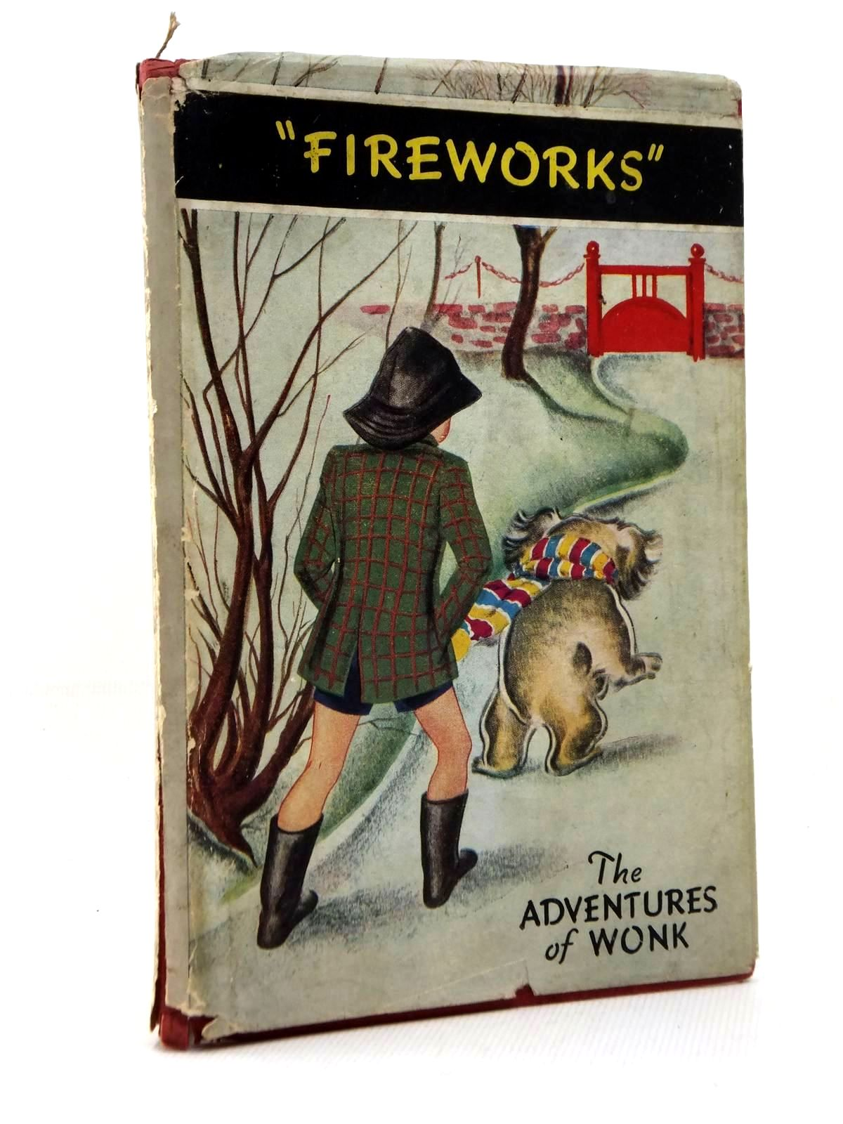 Photo of THE ADVENTURES OF WONK - FIREWORKS written by Levy, Muriel illustrated by Kiddell-Monroe, Joan published by Wills & Hepworth Ltd. (STOCK CODE: 1208884)  for sale by Stella & Rose's Books