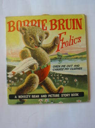 Photo of BOBBIE BRUIN FROLICS published by Mulder & Zoon (STOCK CODE: 1301053)  for sale by Stella & Rose's Books