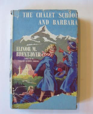 Photo of THE CHALET SCHOOL AND BARBARA- Stock Number: 1301463