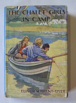 Photo of THE CHALET GIRLS IN CAMP written by Brent-Dyer, Elinor M. published by W. & R. Chambers Limited (STOCK CODE: 1301585)  for sale by Stella & Rose's Books