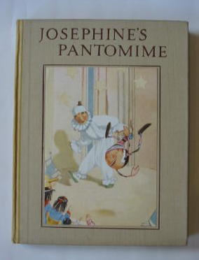 Photo of JOSEPHINE'S PANTOMIME written by Cradock, Mrs. H.C. illustrated by Appleton, Honor C. published by Blackie & Son Ltd. (STOCK CODE: 1301850)  for sale by Stella & Rose's Books