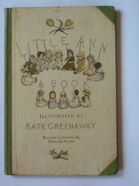 Photo of LITTLE ANN AND OTHER POEMS written by Taylor, Jane<br />Taylor, Ann illustrated by Greenaway, Kate published by George Routledge &amp; Sons (STOCK CODE: 1302889)  for sale by Stella & Rose's Books