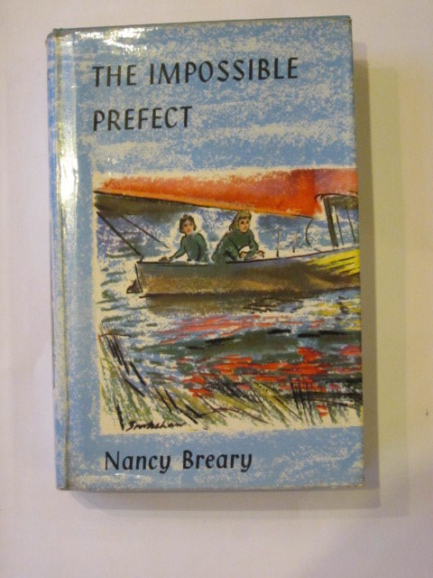 Photo of THE IMPOSSIBLE PREFECT written by Breary, Nancy illustrated by Bates, Leo published by Blackie & Son Ltd. (STOCK CODE: 1303471)  for sale by Stella & Rose's Books