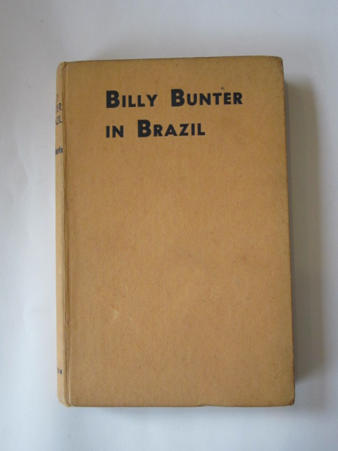 Photo of BILLY BUNTER IN BRAZIL written by Richards, Frank illustrated by Macdonald, R.J. published by Charles Skilton Ltd. (STOCK CODE: 1304128)  for sale by Stella & Rose's Books