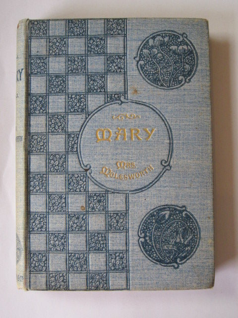 Photo of MARY written by Molesworth, Mrs. illustrated by Brooke, L. Leslie published by Macmillan & Co. (STOCK CODE: 1305040)  for sale by Stella & Rose's Books