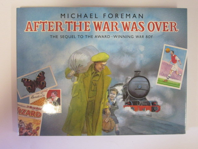 Photo of AFTER THE WAR WAS OVER written by Foreman, Michael illustrated by Foreman, Michael published by Pavilion (STOCK CODE: 1305231)  for sale by Stella & Rose's Books