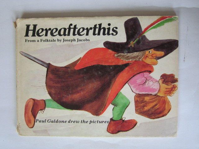 Photo of HEREAFTERTHIS written by Jacobs, Joseph illustrated by Galdone, Paul published by The Bodley Head (STOCK CODE: 1305411)  for sale by Stella & Rose's Books