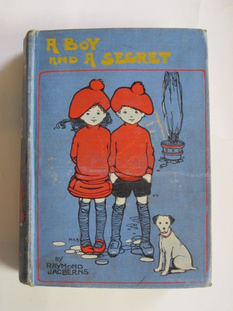 Photo of A BOY AND A SECRET written by Jacberns, Raymond illustrated by Attwell, Mabel Lucie published by W. & R. Chambers Limited (STOCK CODE: 1305772)  for sale by Stella & Rose's Books