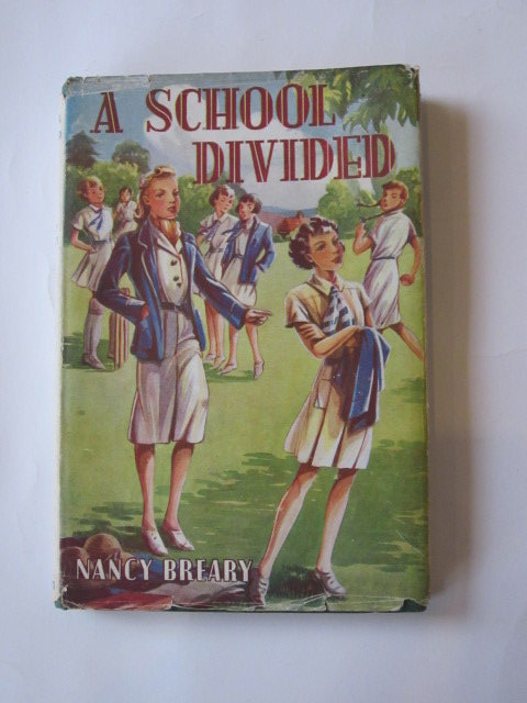 Photo of A SCHOOL DIVIDED written by Breary, Nancy published by George Newnes Limited (STOCK CODE: 1305918)  for sale by Stella & Rose's Books