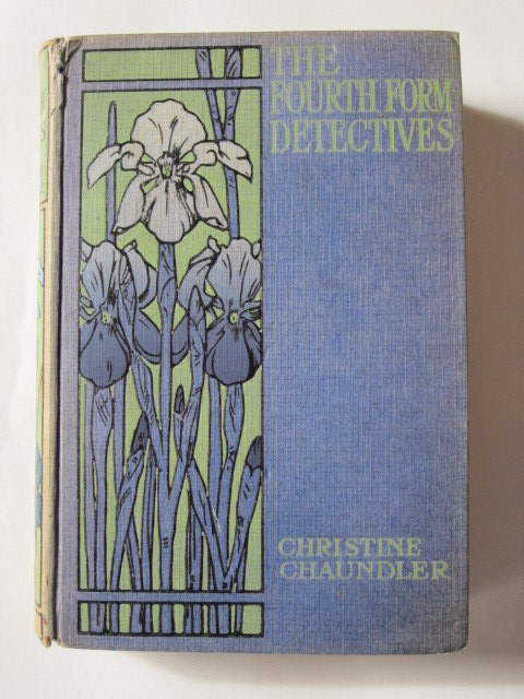 Photo of THE FOURTH FORM DETECTIVES written by Chaundler, Christine published by Nisbet & Co. Ltd. (STOCK CODE: 1305959)  for sale by Stella & Rose's Books