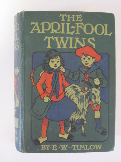 Photo of THE APRIL-FOOL TWINS written by Timlow, Elizabeth Westyn illustrated by Richards, Harriet Roosevelt published by W. & R. Chambers Limited (STOCK CODE: 1306073)  for sale by Stella & Rose's Books