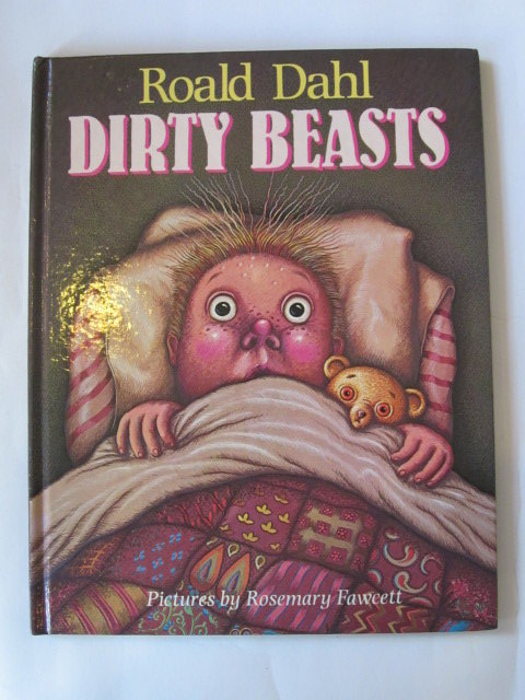 Photo of DIRTY BEASTS written by Dahl, Roald illustrated by Fawcett, Rosemary published by Jonathan Cape (STOCK CODE: 1306228)  for sale by Stella & Rose's Books