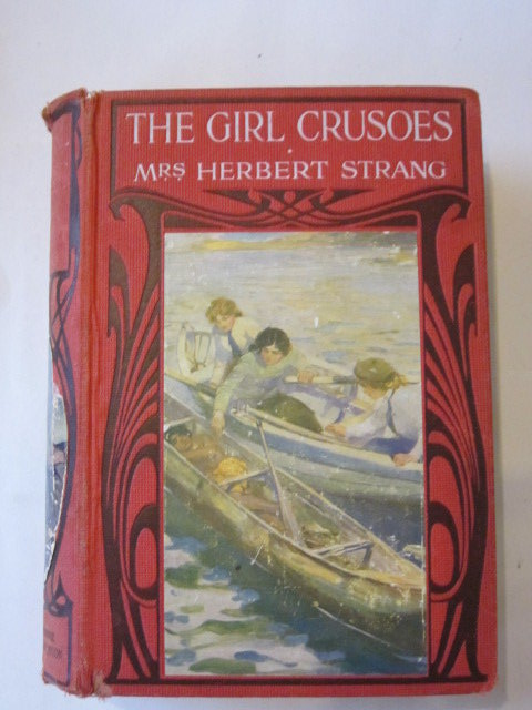 Photo of THE GIRL CRUSOES written by Strang, Mrs. Herbert illustrated by Tenison, N. published by Hodder & Stoughton, Henry Frowde (STOCK CODE: 1306433)  for sale by Stella & Rose's Books