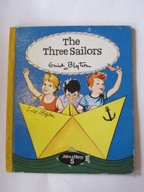 Photo of THE THREE SAILORS written by Blyton, Enid published by Brockhampton Press (STOCK CODE: 1306768)  for sale by Stella & Rose's Books