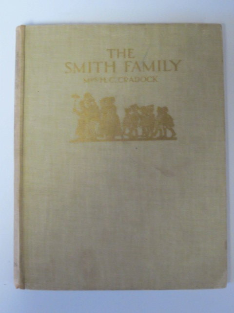 Photo of THE SMITH FAMILY written by Cradock, Mrs. H.C. illustrated by Beaman, S.G. Hulme published by Thomas Nelson and Sons Ltd. (STOCK CODE: 1307027)  for sale by Stella & Rose's Books