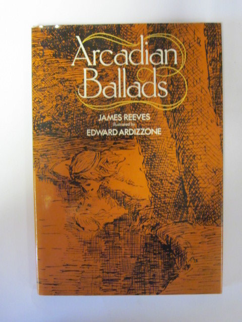 Photo of ARCADIAN BALLADS written by Reeves, James illustrated by Ardizzone, Edward published by Heinemann Educational Books (STOCK CODE: 1307512)  for sale by Stella & Rose's Books