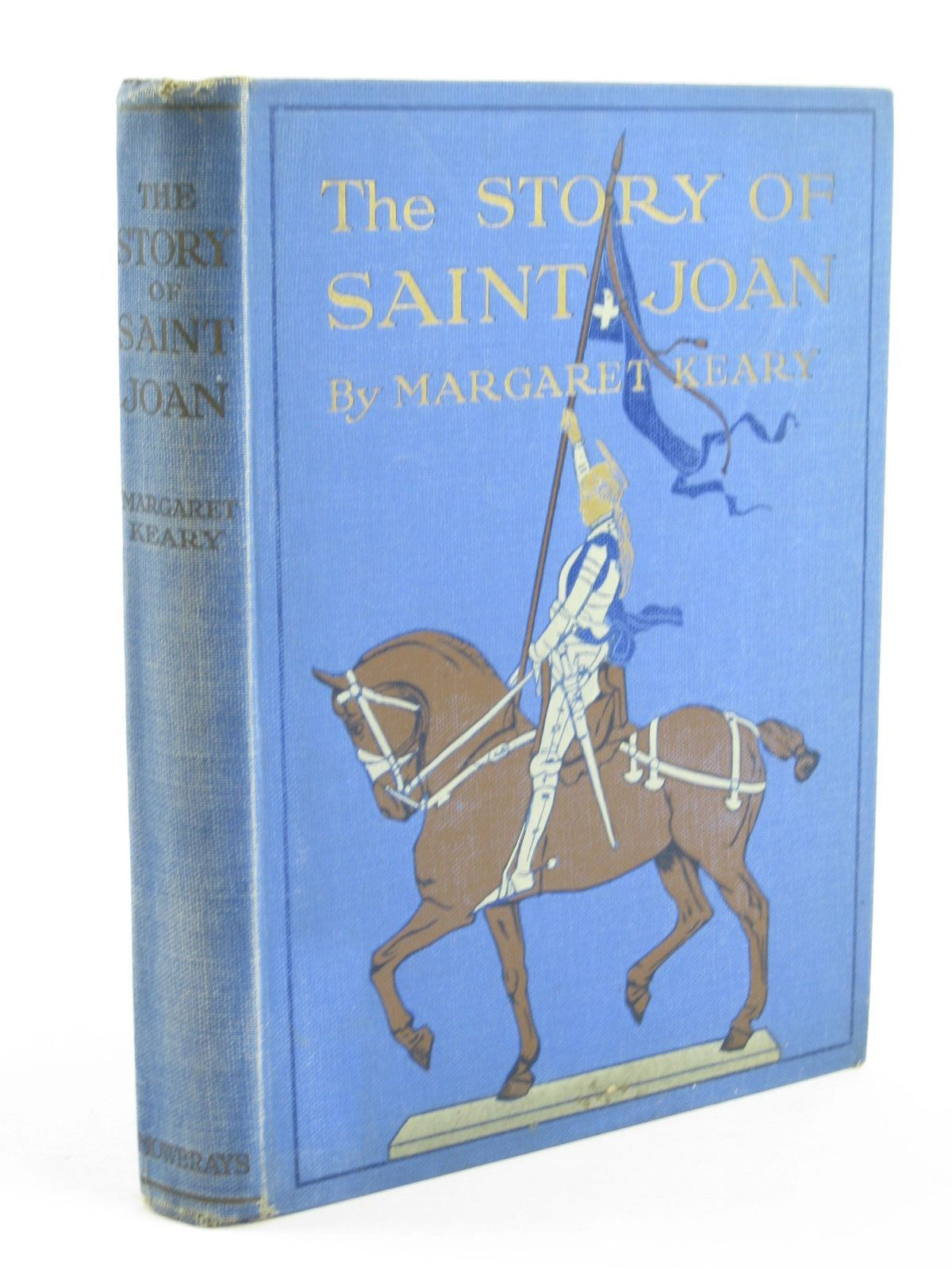 Photo of THE STORY OF SAINT JOAN written by Keary, Margaret R. published by A.R.Mowbray & Co. Ltd (STOCK CODE: 1310965)  for sale by Stella & Rose's Books