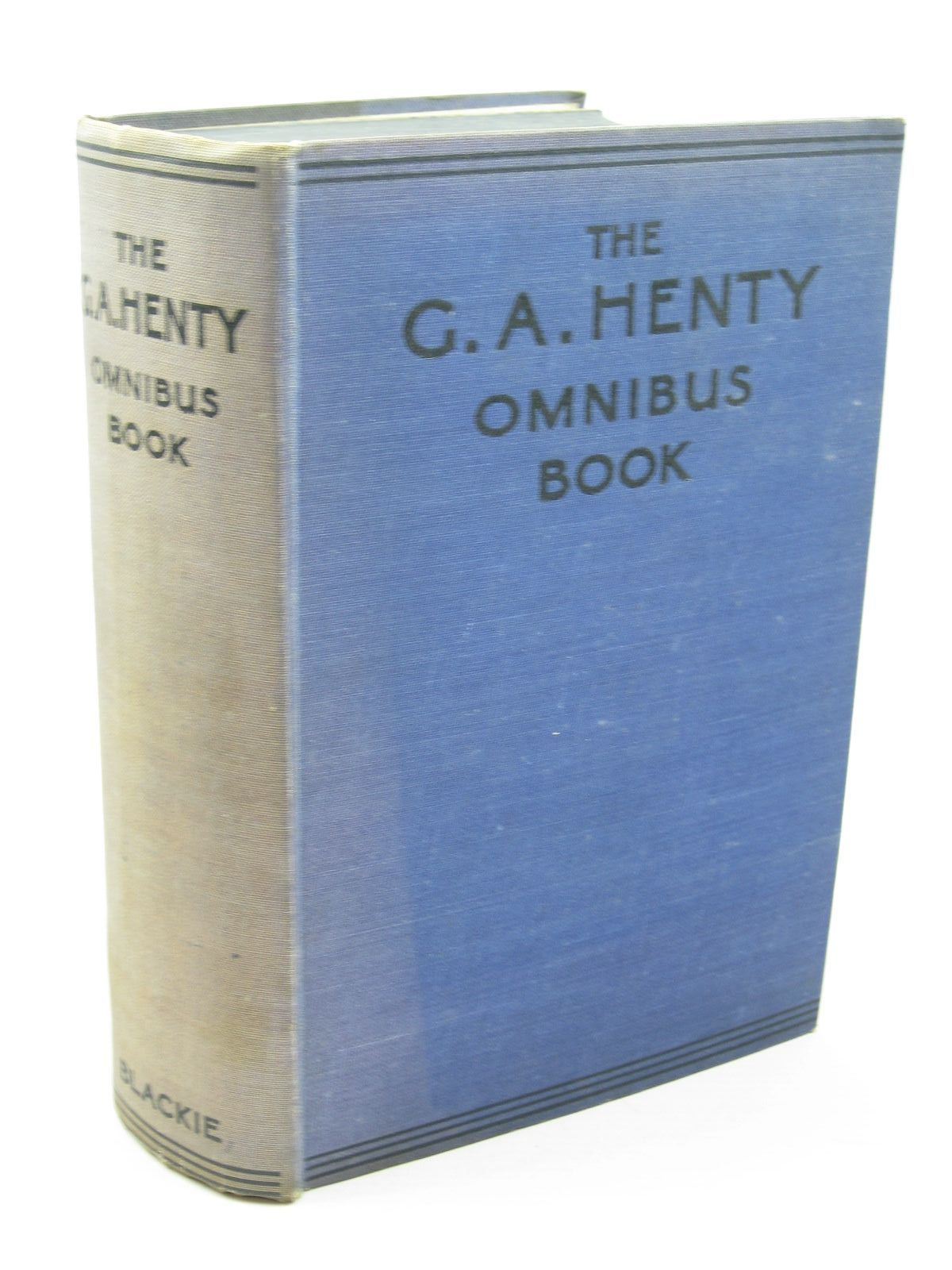 Photo of THE G.A. HENTY OMNIBUS BOOK written by Henty, G.A. published by Blackie & Son Ltd. (STOCK CODE: 1312053)  for sale by Stella & Rose's Books