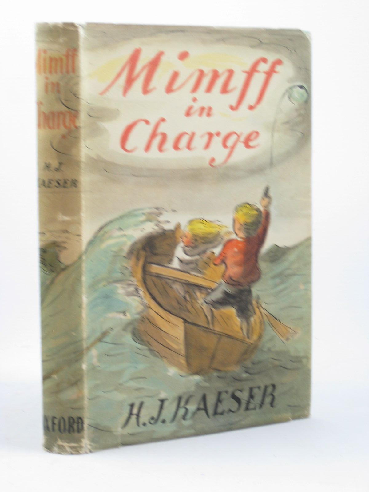 Photo of MIMFF IN CHARGE written by Kaeser, H.J. illustrated by Ardizzone, Edward published by Oxford University Press, Geoffrey Cumberlege (STOCK CODE: 1312444)  for sale by Stella & Rose's Books