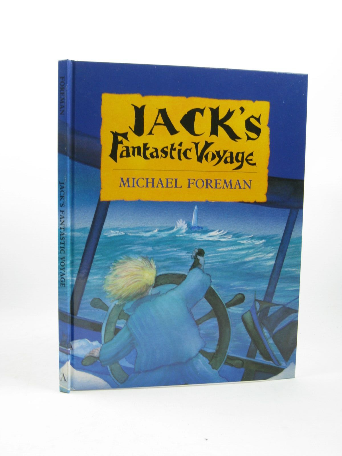 Photo of JACK'S FANTASTIC VOYAGE written by Foreman, Michael illustrated by Foreman, Michael published by Andersen Press (STOCK CODE: 1312529)  for sale by Stella & Rose's Books