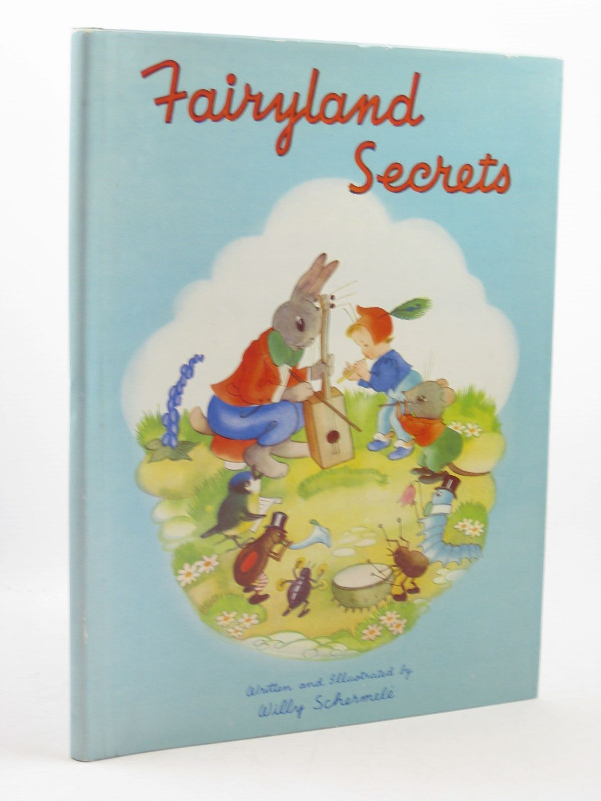 Photo of FAIRYLAND SECRETS written by Schermele, Willy illustrated by Schermele, Willy published by Juvenile Productions Ltd. (STOCK CODE: 1312707)  for sale by Stella & Rose's Books