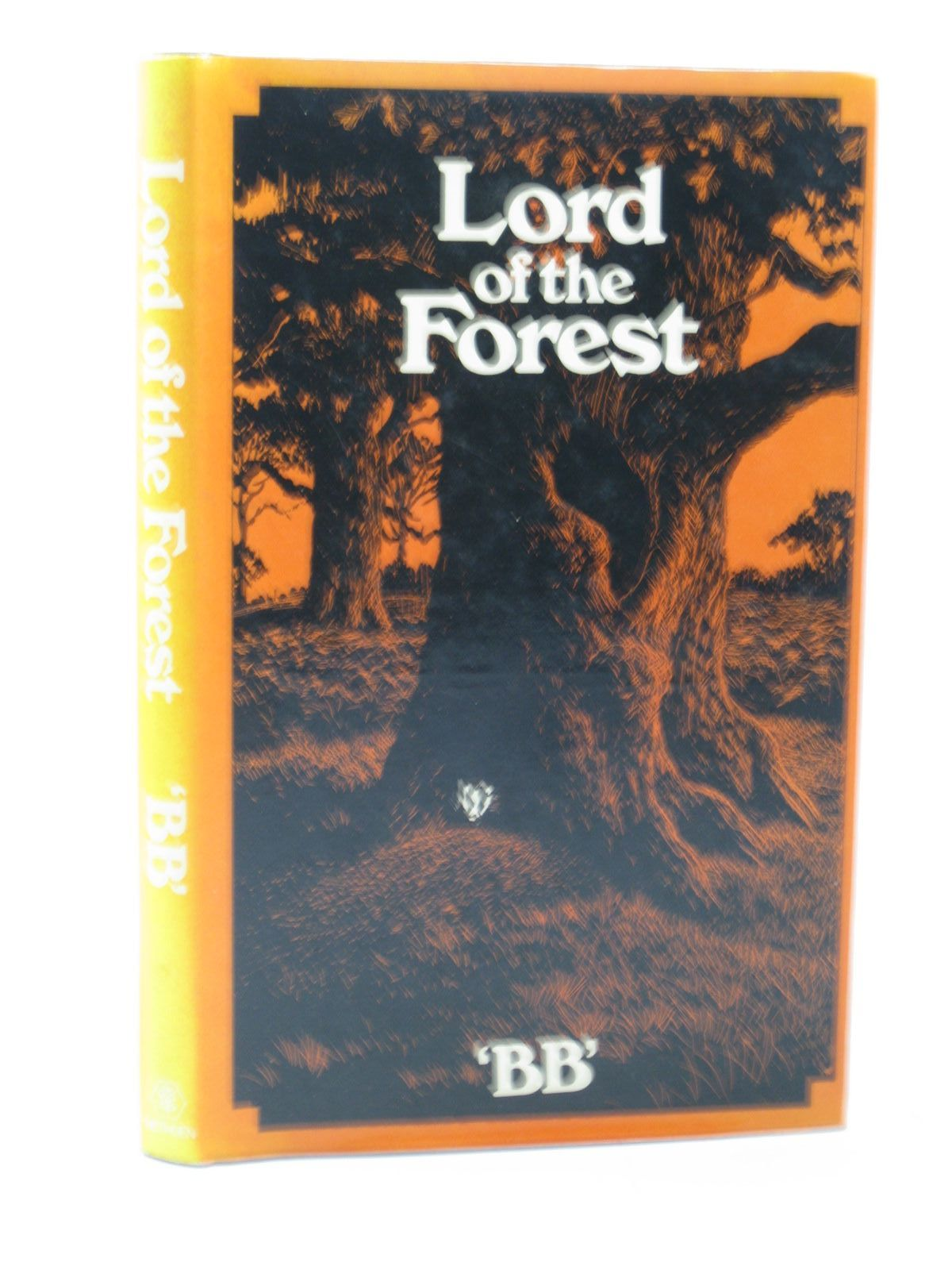 Photo of LORD OF THE FOREST written by BB,  illustrated by BB,  published by Methuen Children's Books (STOCK CODE: 1312921)  for sale by Stella & Rose's Books