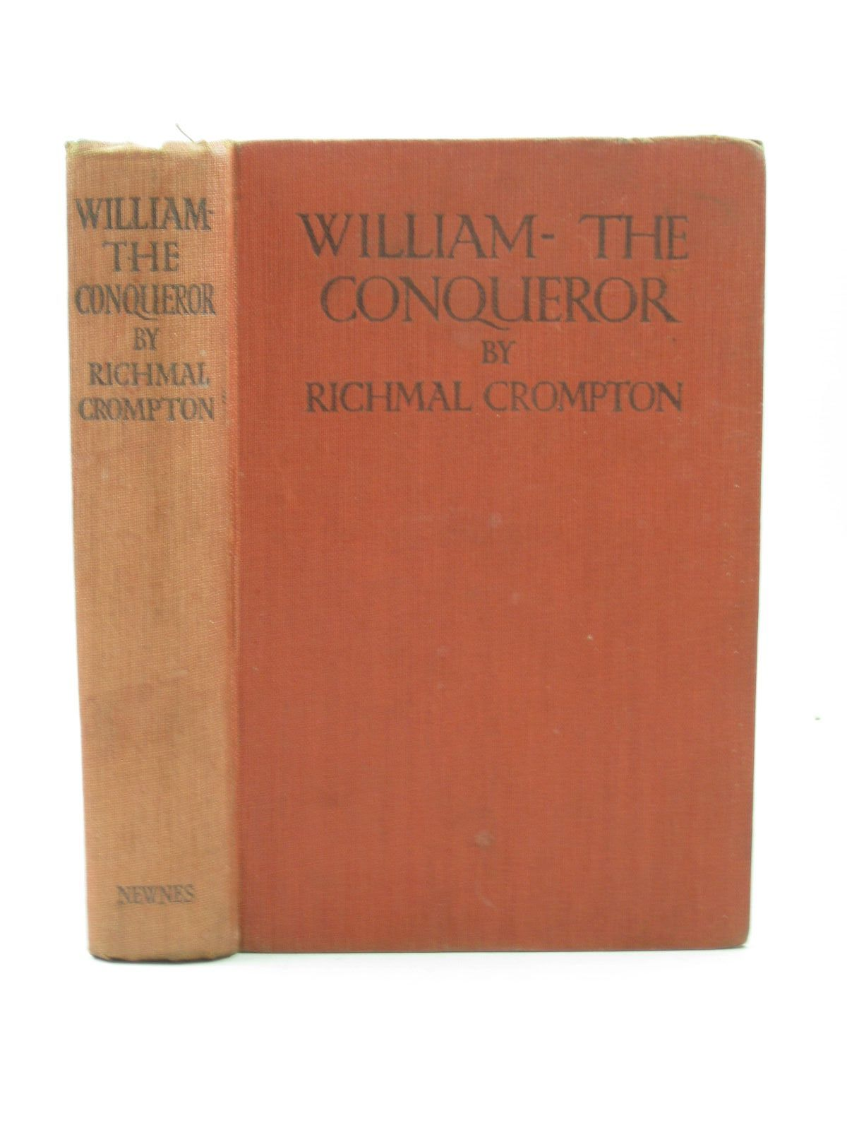 Photo of WILLIAM THE CONQUEROR written by Crompton, Richmal illustrated by Henry, Thomas published by George Newnes Limited (STOCK CODE: 1313156)  for sale by Stella & Rose's Books