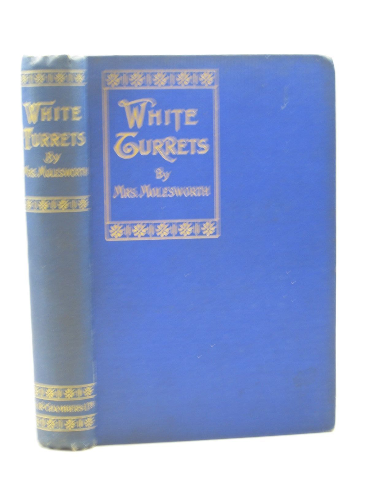 Photo of WHITE TURRETS written by Molesworth, Mrs. illustrated by Rainey, William published by W. & R. Chambers (STOCK CODE: 1313270)  for sale by Stella & Rose's Books