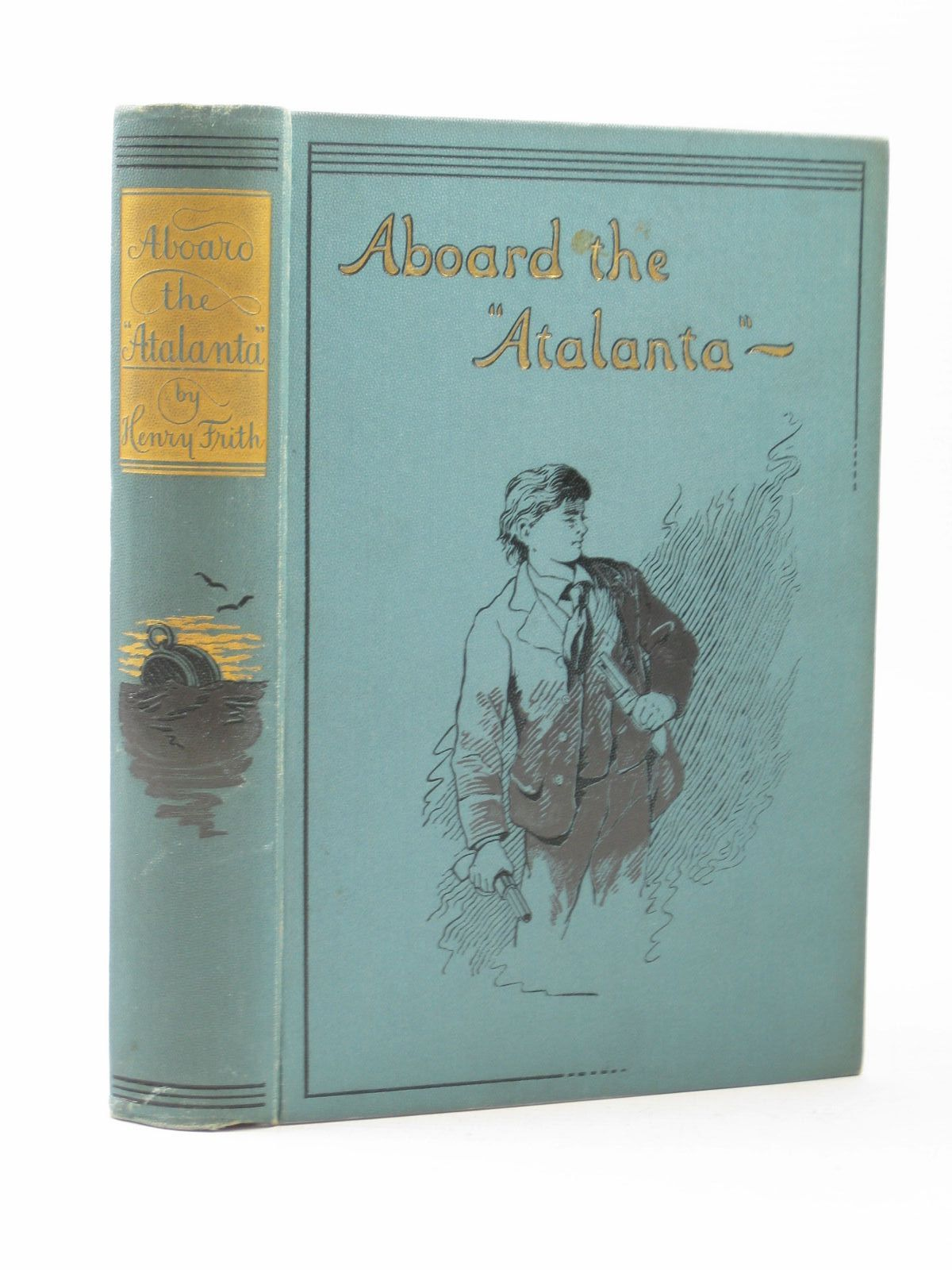 Photo of ABOARD THE ATALANTA written by Frith, Henry published by Blackie And Son Limited (STOCK CODE: 1313315)  for sale by Stella & Rose's Books