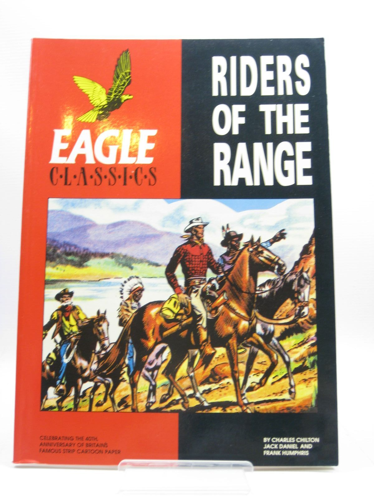 Photo of RIDERS OF THE RANGE - EAGLE CLASSICS written by Chilton, Charles<br />Daniel, Jack<br />Humphris, Frank<br />Ashford, David published by Hawk Books Limited (STOCK CODE: 1314340)  for sale by Stella & Rose's Books