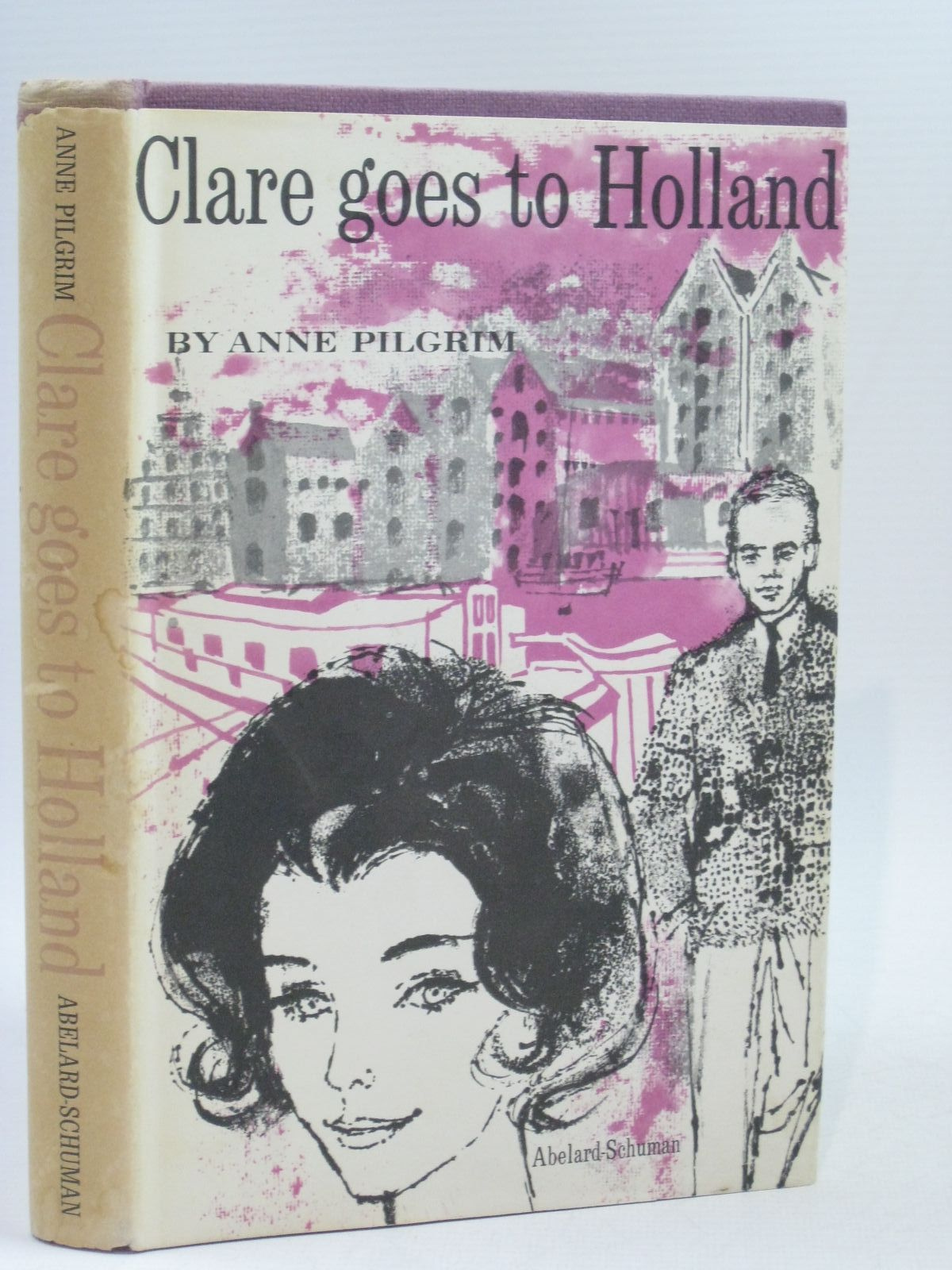 Photo of CLARE GOES TO HOLLAND written by Pilgrim, Anne Allan, Mabel Esther published by Abelard-Schuman (STOCK CODE: 1314737)  for sale by Stella & Rose's Books