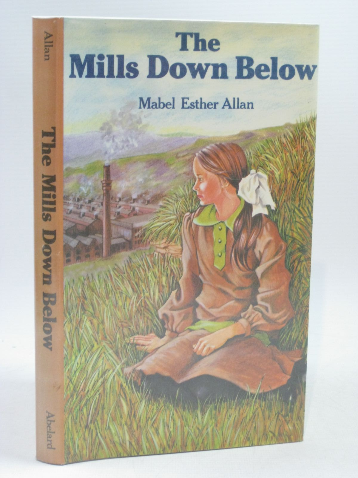 Photo of THE MILLS DOWN BELOW written by Allan, Mabel Esther published by Abelard (STOCK CODE: 1314759)  for sale by Stella & Rose's Books