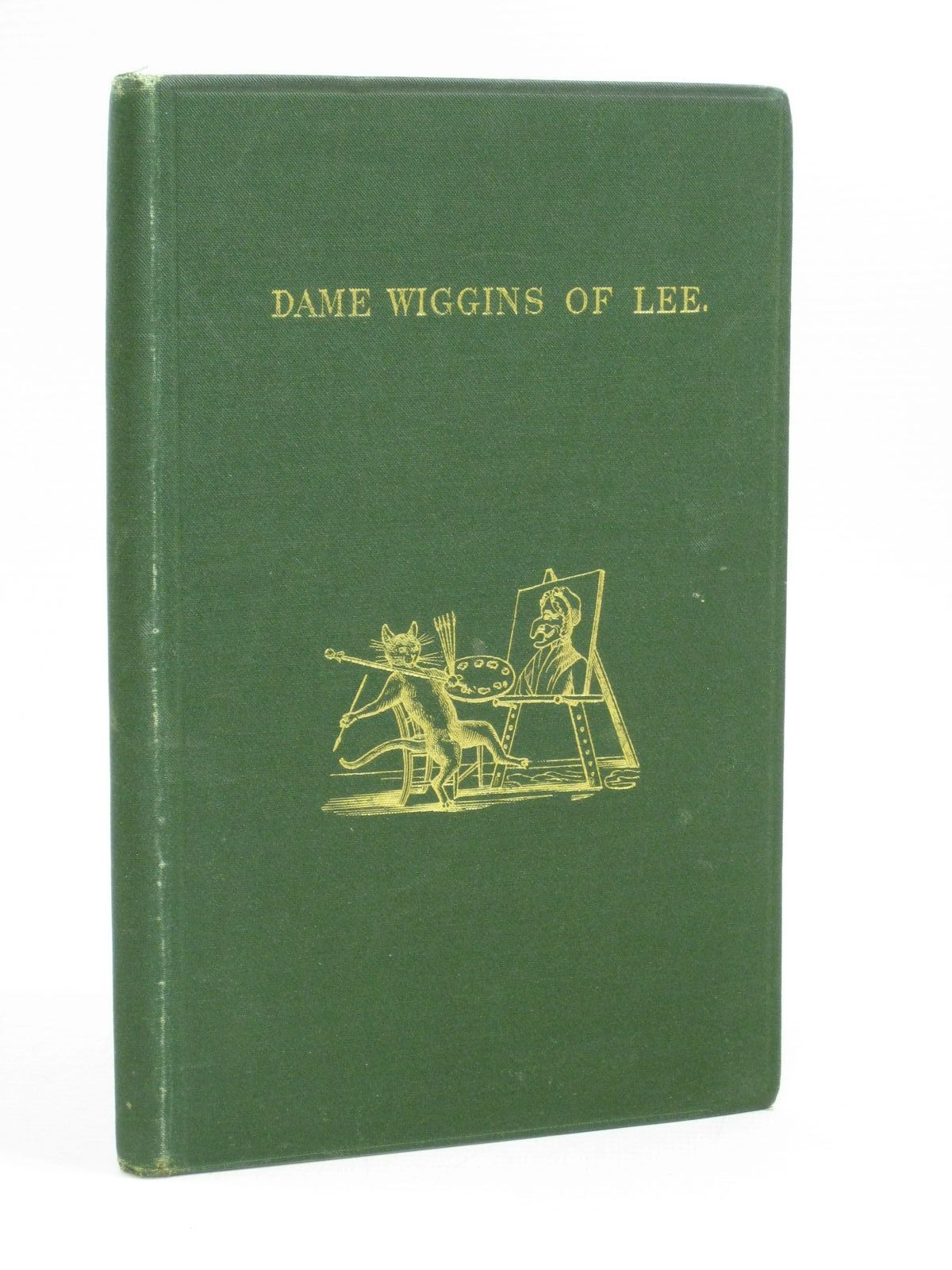 Photo of DAME WIGGINS OF LEE AND HER SEVEN WONDERFUL CATS written by Ruskin, John illustrated by Greenaway, Kate published by George Allen (STOCK CODE: 1314808)  for sale by Stella & Rose's Books