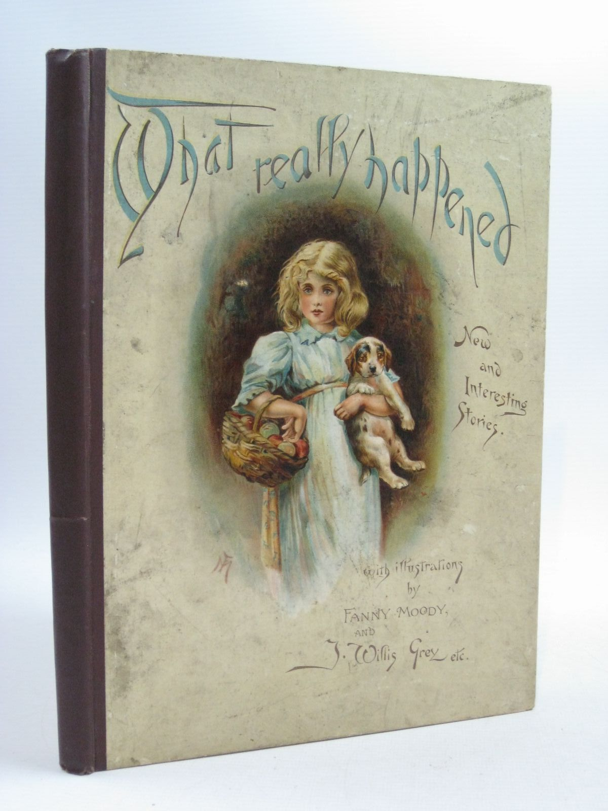 Photo of WHAT REALLY HAPPENED written by Meade, Mrs. Garrett, Edward Vredenburg, Edric et al, illustrated by Grey, J.W. Lawson, John Welby, Ellen et al., published by Raphael Tuck & Sons (STOCK CODE: 1314874)  for sale by Stella & Rose's Books