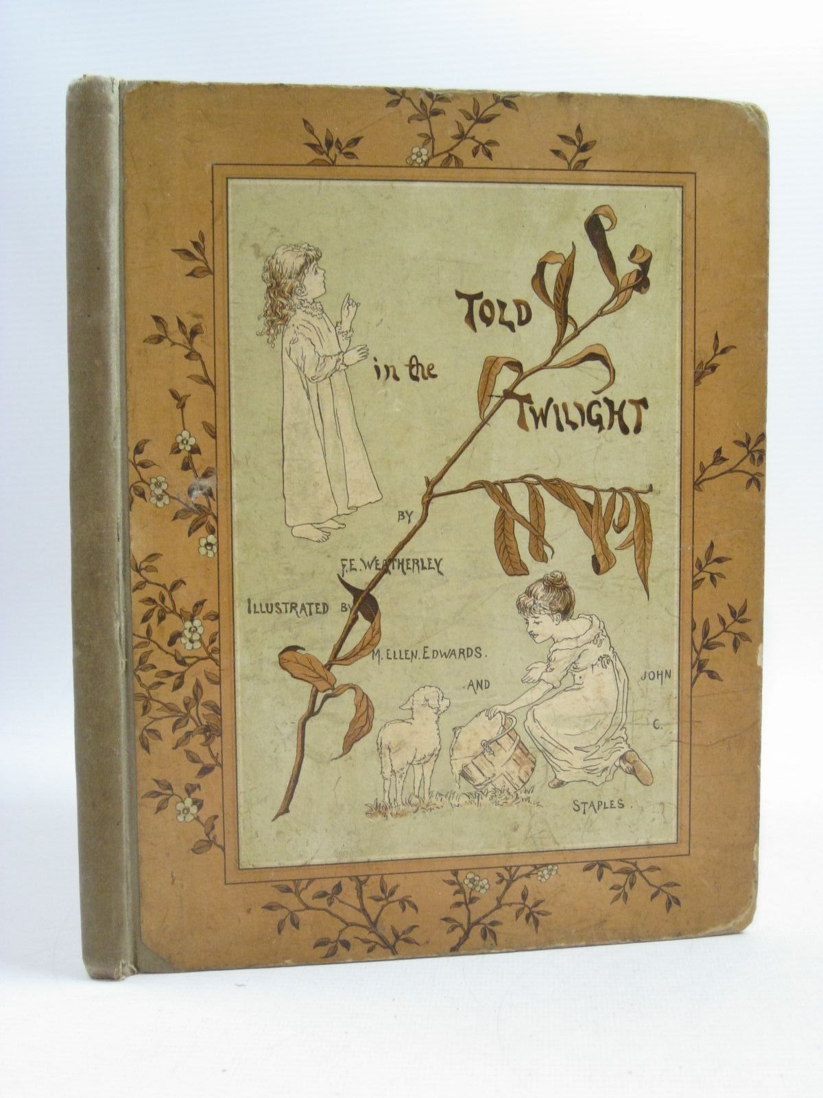 Photo of TOLD IN THE TWILIGHT written by Weatherly, F.E. illustrated by Edwards, M.E.<br />Staples, John C. published by Hildesheimer &amp; Faulkner (STOCK CODE: 1314889)  for sale by Stella & Rose's Books