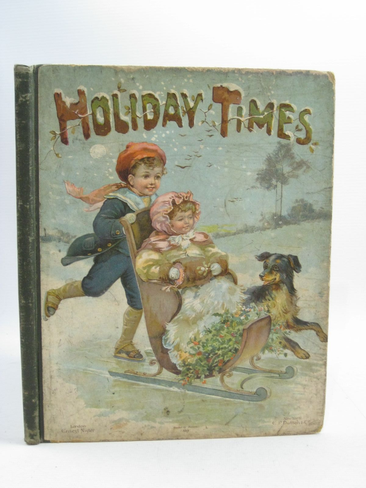 Photo of HOLIDAY TIMES illustrated by Bowley, M. et al., published by Ernest Nister, E.P. Dutton & Co. (STOCK CODE: 1314966)  for sale by Stella & Rose's Books