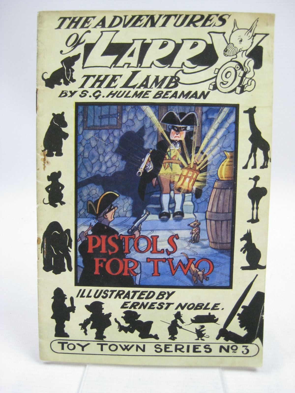 Photo of THE ADVENTURES OF LARRY THE LAMB - PISTOLS FOR TWO written by Beaman, S.G. Hulme illustrated by Noble, Ernest published by George Lapworth & Co Ltd. (STOCK CODE: 1315431)  for sale by Stella & Rose's Books
