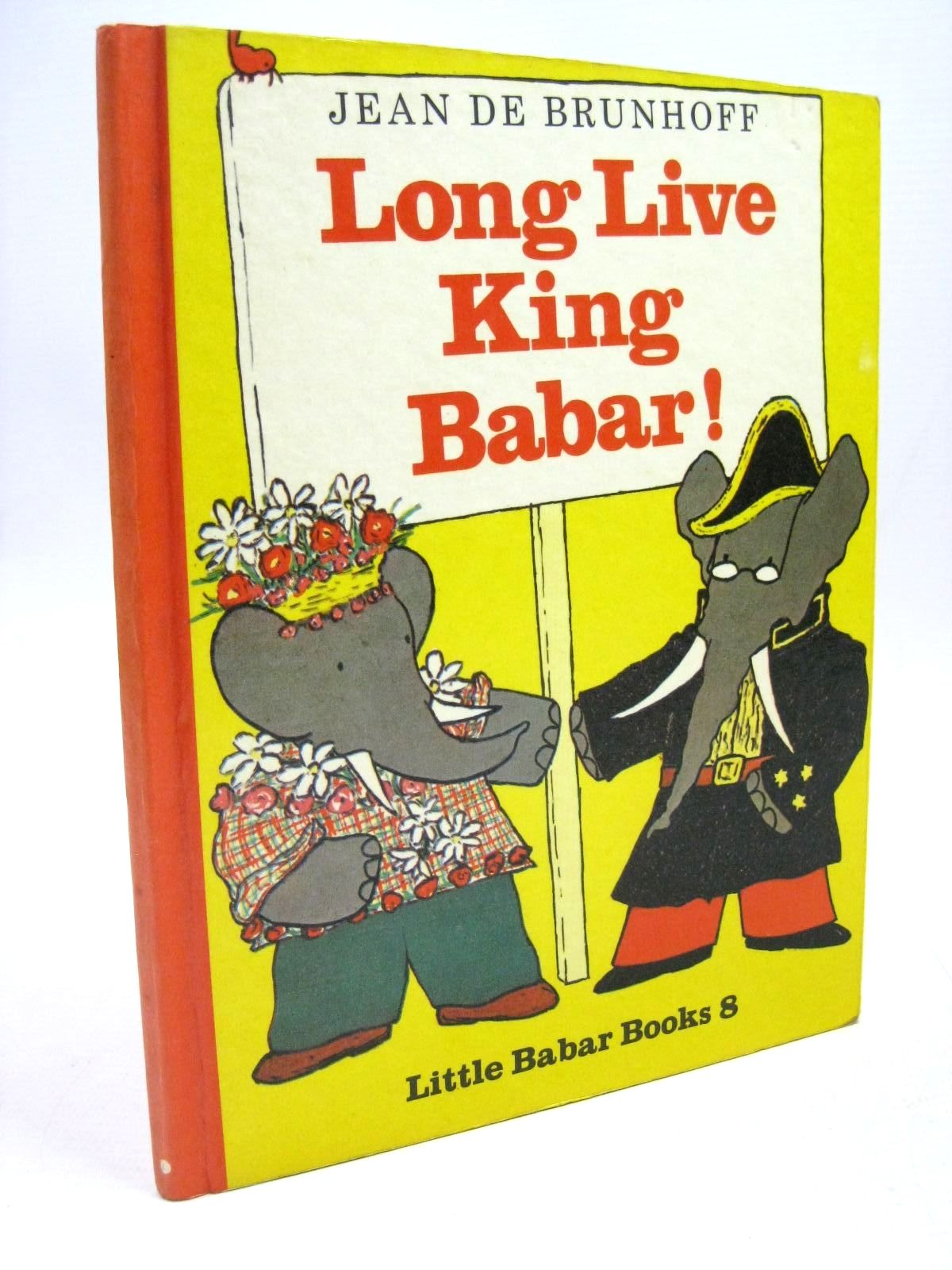 Photo of LONG LIVE KING BABAR! written by De Brunhoff, Jean illustrated by De Brunhoff, Jean published by Methuen & Co. Ltd. (STOCK CODE: 1316074)  for sale by Stella & Rose's Books