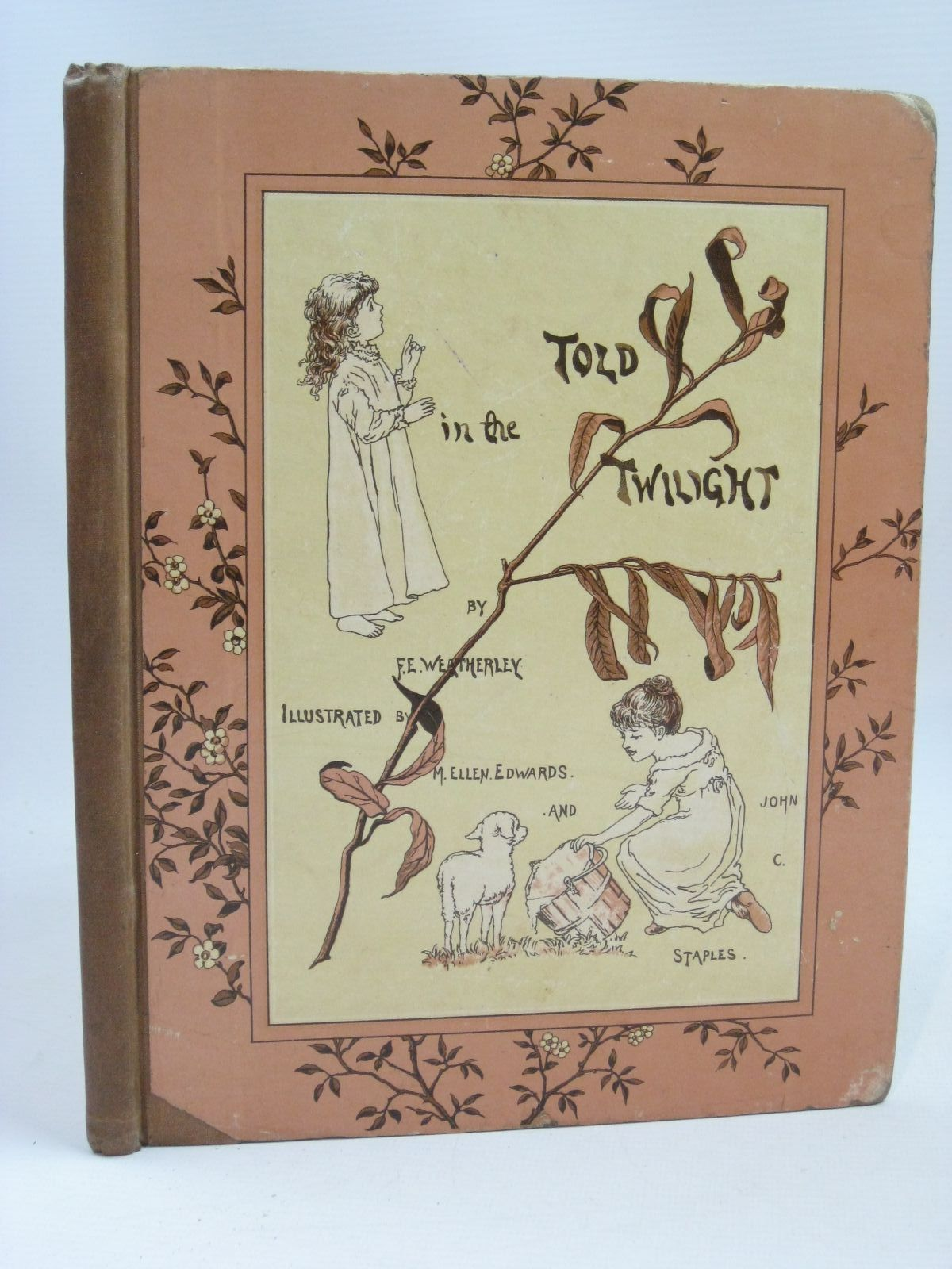 Photo of TOLD IN THE TWILIGHT written by Weatherly, F.E. illustrated by Edwards, M.E.<br />Staples, John C. published by E.P. Dutton &amp; Company (STOCK CODE: 1316183)  for sale by Stella & Rose's Books