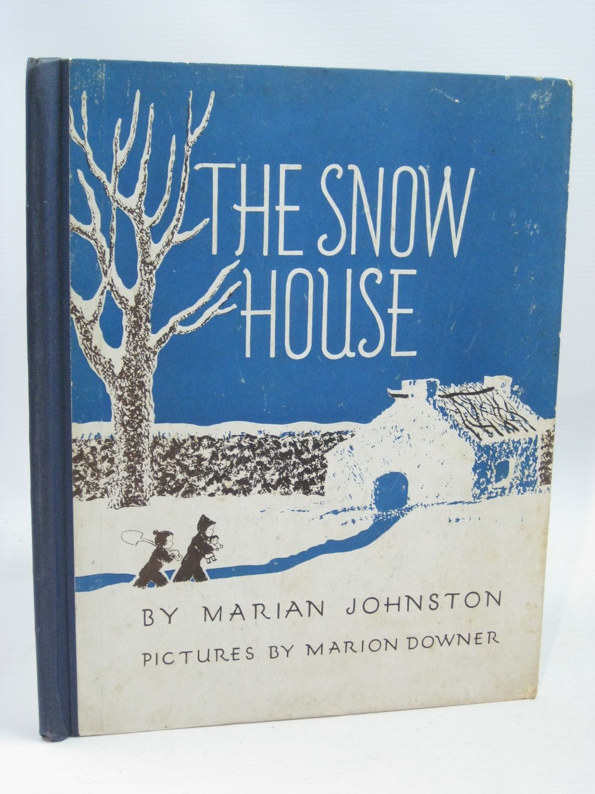 Photo of THE SNOW HOUSE written by Johnston, Marian illustrated by Downer, Marion published by John Crowther Ltd., E.P. Dutton & Co. Inc. (STOCK CODE: 1316188)  for sale by Stella & Rose's Books