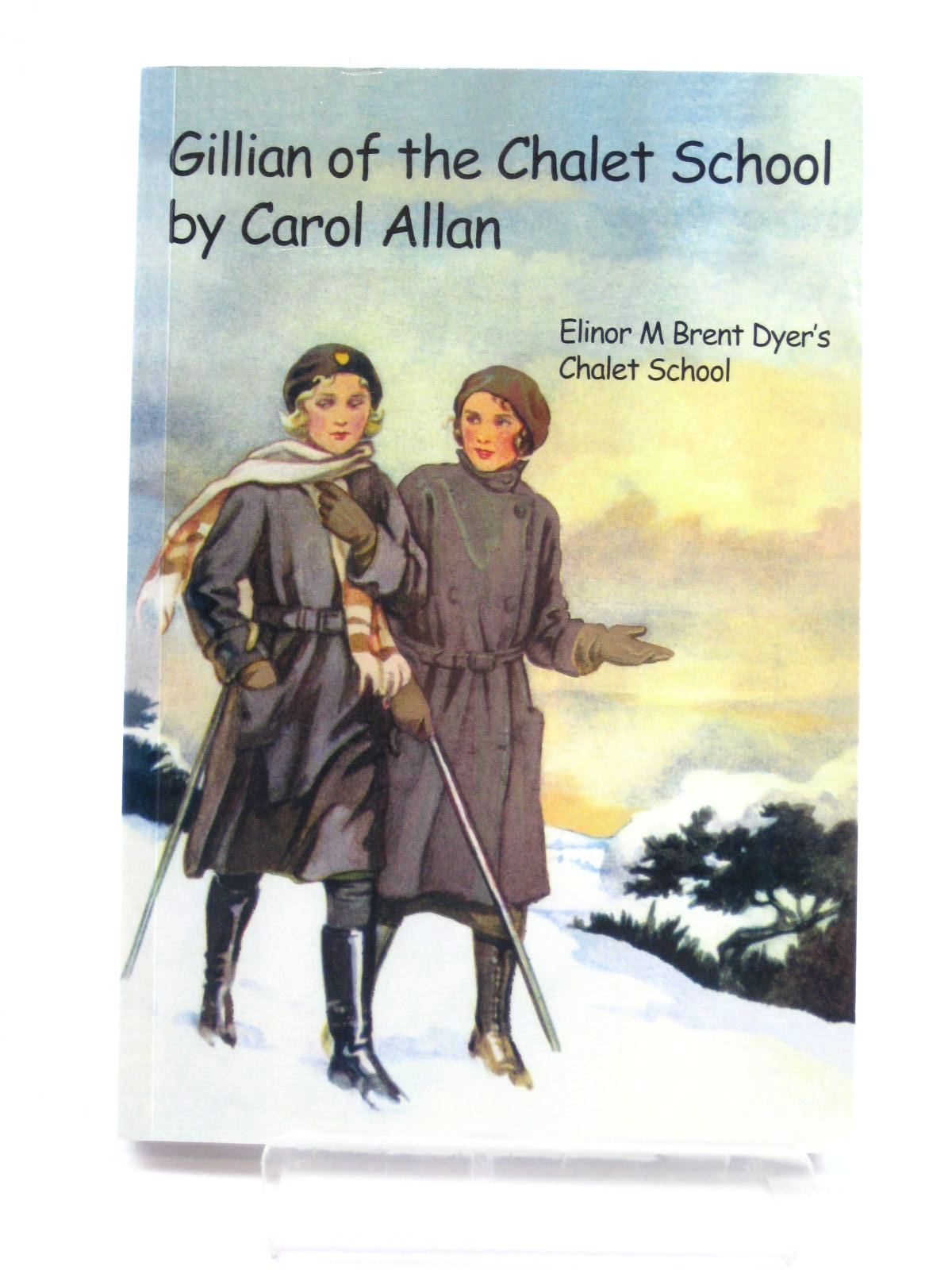 Photo of GILLIAN OF THE CHALET SCHOOL written by Allan, Carol published by Girls Gone By (STOCK CODE: 1316450)  for sale by Stella & Rose's Books