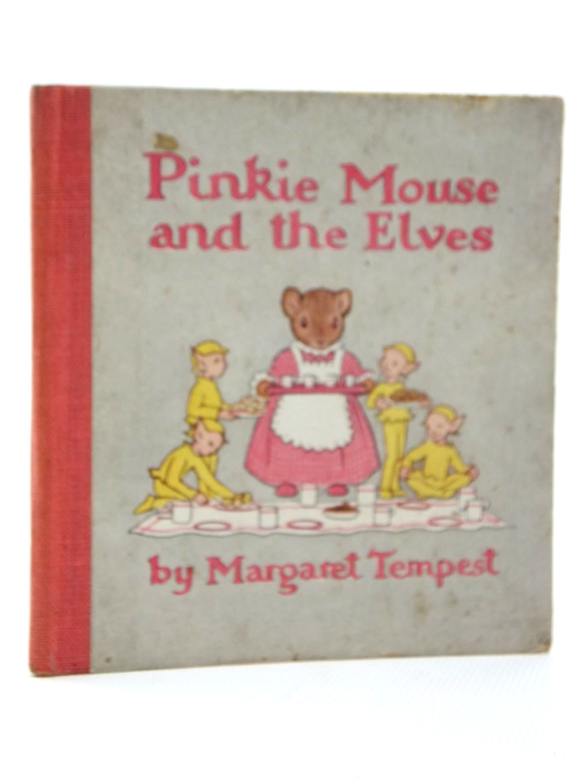 Photo of PINKIE MOUSE AND THE ELVES written by Tempest, Margaret illustrated by Tempest, Margaret published by Collins (STOCK CODE: 1316935)  for sale by Stella & Rose's Books