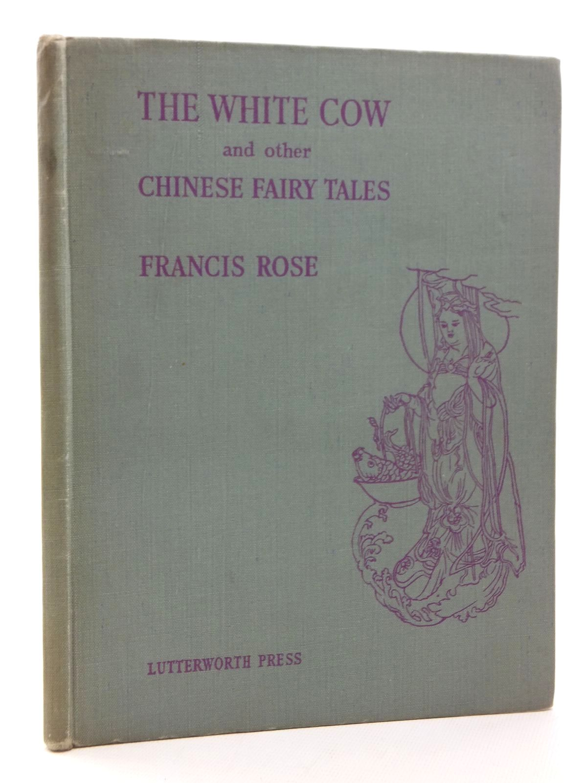Photo of THE WHITE COW AND OTHER CHINESE FAIRY TALES- Stock Number: 1316942