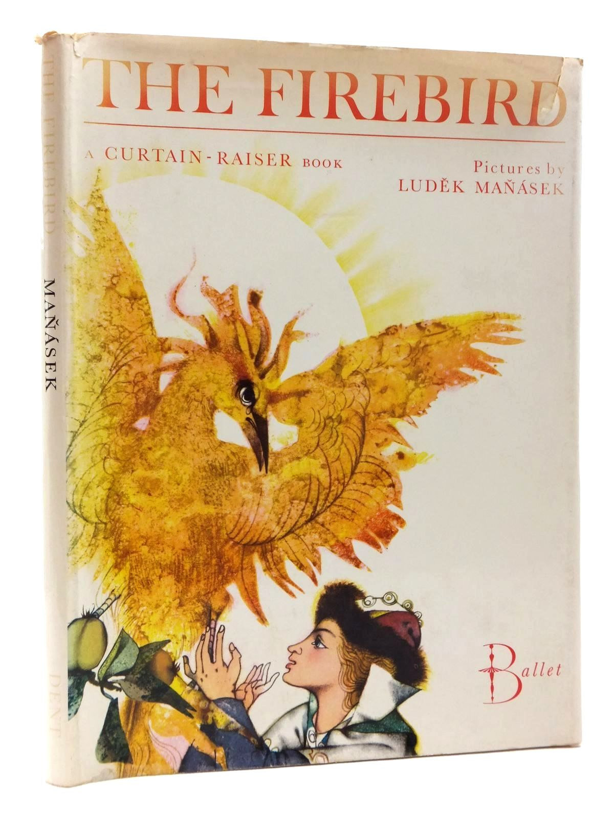Photo of THE FIREBIRD illustrated by Manasek, Ludek published by J.M. Dent & Sons Ltd. (STOCK CODE: 1317027)  for sale by Stella & Rose's Books